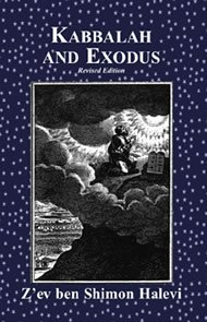 Kabbalah and Exodus (Revised edition)