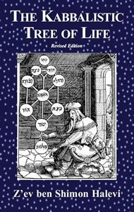 The Kabbalistic Tree of Life (Revised Edition)