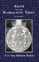Adam and the Kabbalistic Trees (Revised edition)