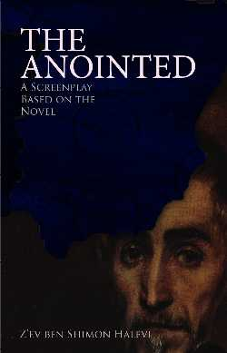 The Annointed Screenplay by Z'ev ben Shimon Halevi
